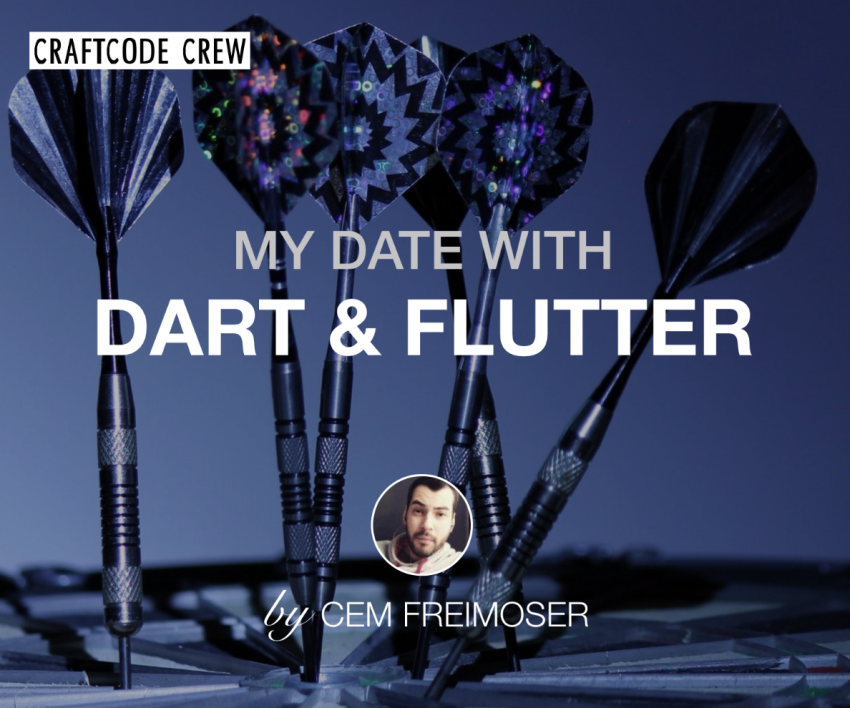 My date with Dart and Flutter – CraftCode Crew